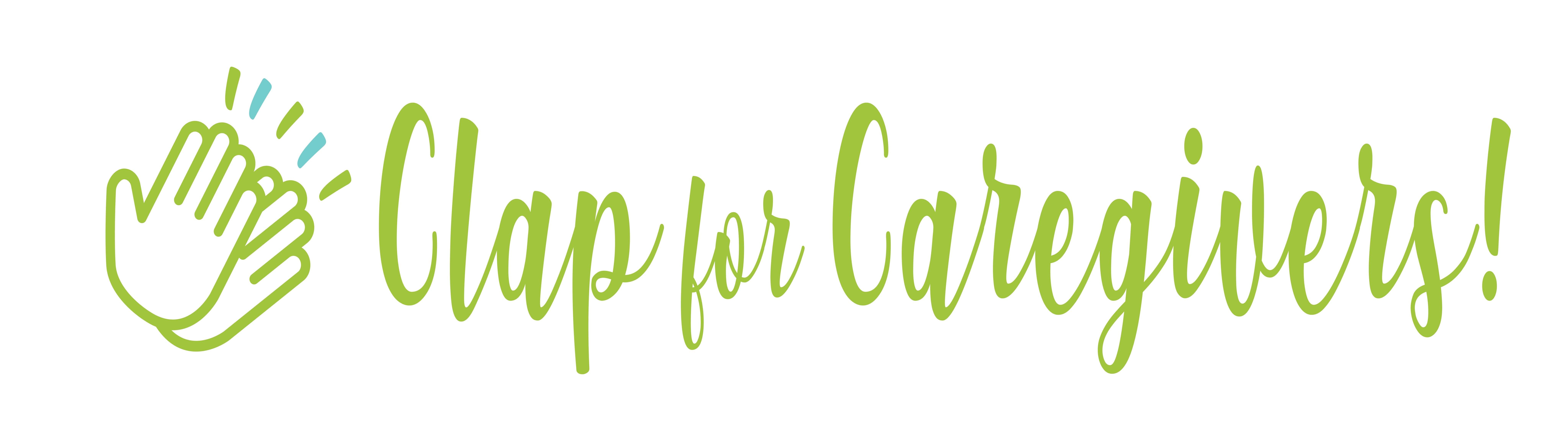 Clap for Caregivers